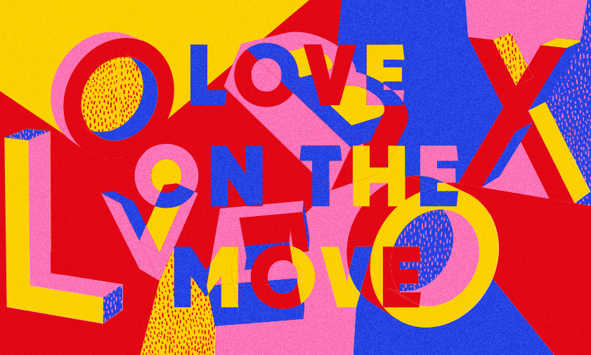 Love On The Move…